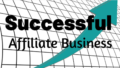 Successful Affiliate Business